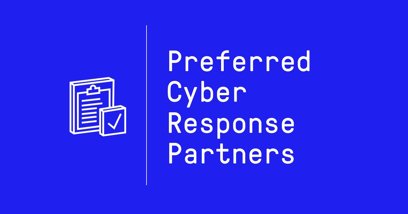 Preferred Cyber Response Partners