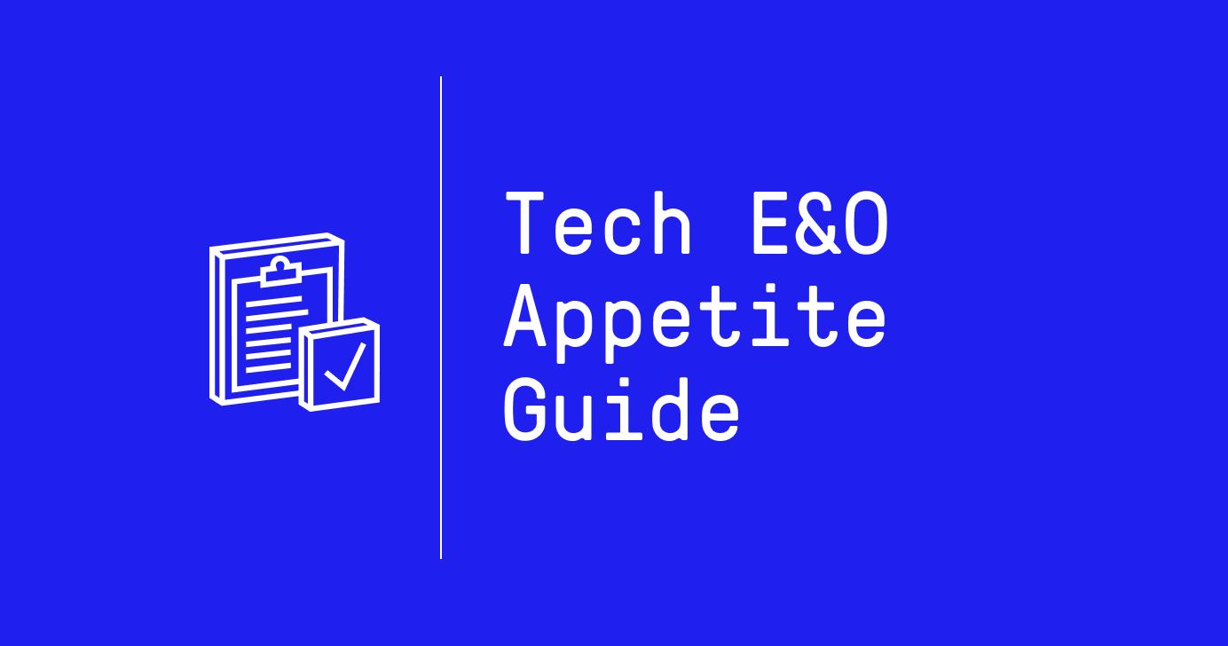 Tech E&O Appetite Guide