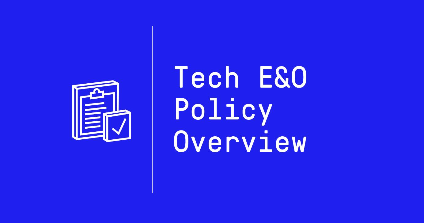 Tech E&O Policy Overview